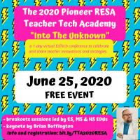 The 2020 Virtual Pioneer RESA Teacher Tech Academy